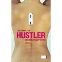 Hustler: Min tid i prostitution - Odile Poulsen