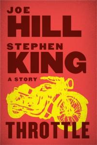 Throttle  - Joe Hill, Stephen King