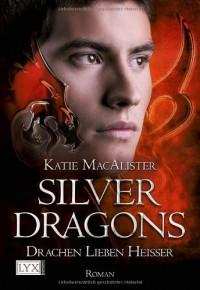 Drachen lieben heißer  - Katie MacAlister, Theda Krohm-Linke