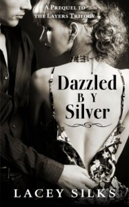 Dazzled by Silver - Lacey Silks