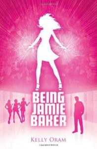 Being Jamie Baker - Kelly Oram