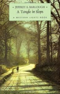 A Tangle in Slops - Jeffrey E. Barlough