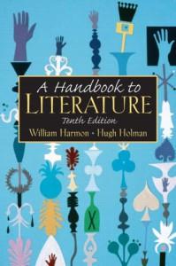 A Handbook to Literature (Handbook to Literature) - William Harmon, Addison Hibbard, William Flint Thrall
