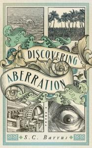 Discovering Aberration - S.C. Barrus
