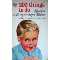 202 Things to Do, Activities and Finger Fun for Children - Margaret Self