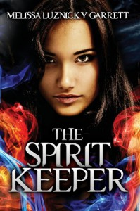 The Spirit Keeper - Melissa Luznicky Garrett