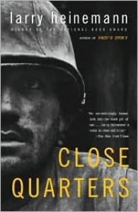 Close Quarters: A Novel - Larry Heinemann
