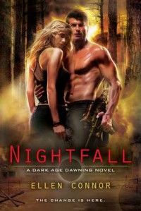 Nightfall (Dark Age Dawning, #1) - Ellen Connor