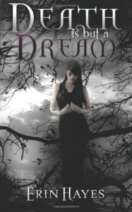 Death is but a Dream - Erin Hayes