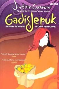 Gadis Jeruk: Sebuah Dongeng Tentang Kehidupan - Jostein Gaarder, Yuliani Liputo