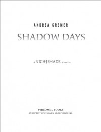 Shadow Days - Andrea Cremer