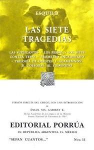 Las Siete Tragedias (Sepan Cuantos, #11) - Aeschylus