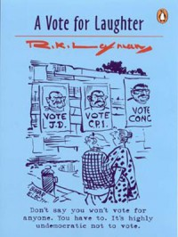 A Vote for Laughter - R.K. Laxman