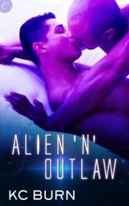 Alien 'n' Outlaw (Galactic Alliance) - K.C. Burn