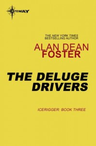 The Deluge Drivers - Alan Dean Foster