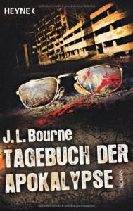 Tagebuch der Apokalypse 01 - J.L. Bourne, Ronald M. Hahn