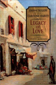 Legacy of Love - Joanna Trollope