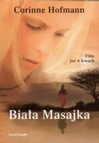 Biała Masajka - Corinne Hofmann