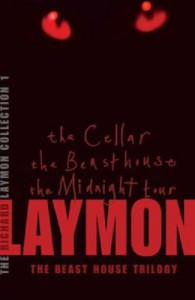 The Richard Laymon Collection Volume 1: The Beast House Trilogy: The Cellar - The Beast House - The Midnight Tour - Richard Laymon