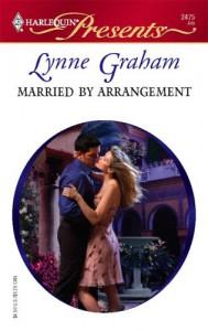 Married By Arrangement (Harlequin Presents) - Lynne Graham