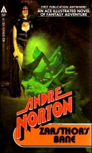 Zarsthor's Bane - Andre Norton, Evan Ten-Broeck Steadman