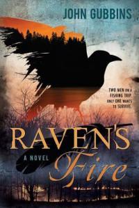 Raven's Fire - John Gubbins
