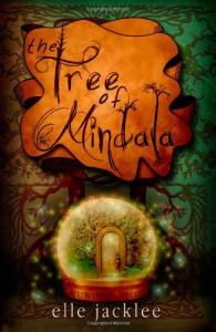 The Tree of Mindala - Elle Jacklee