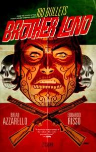 100 Bullets: Brother Lono - Brian Azzarello, Eduardo Risso