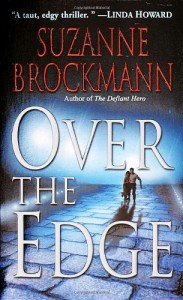 Over the Edge (Troubleshooters #3) - Suzanne Brockmann
