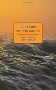 In Hazard - Richard Hughes, John Crowley