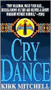 Cry Dance - Kirk Mitchell