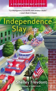 Independence Slay - Shelley Freydont