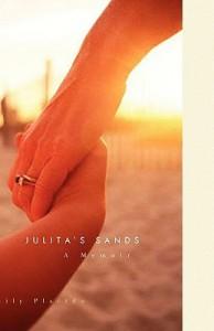 Julita's Sands: A Memoir - Emily Placido