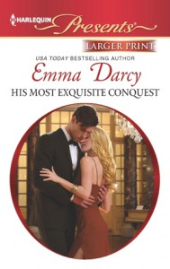 His Most Exquisite Conquest - Emma Darcy