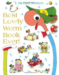 Best Lowly Worm Book Ever - Richard Scarry