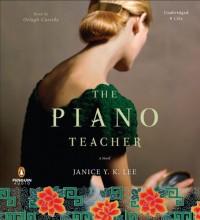 The Piano Teacher: A Novel - Janice Y. K. Lee