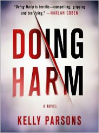 Doing Harm (Audio) - Kelly Parsons