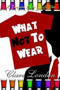 What Not To Wear - Clare London