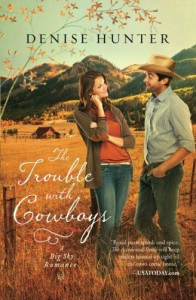 The Trouble with Cowboys - Denise Hunter