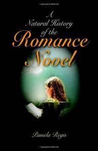 A Natural History of the Romance Novel - Pamela Regis