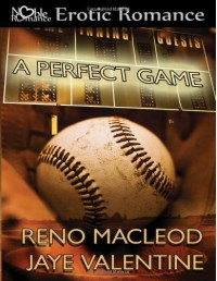 A Perfect Game - Reno MacLeod, Jaye Valentine