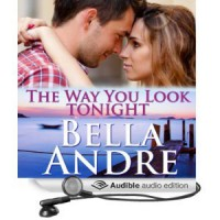The Way You Look Tonight  - Bella Andre