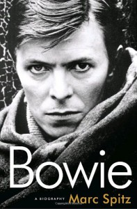 Bowie: A Biography - Marc Spitz