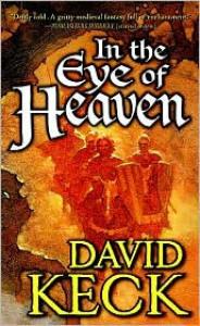 In the Eye of Heaven - David Keck