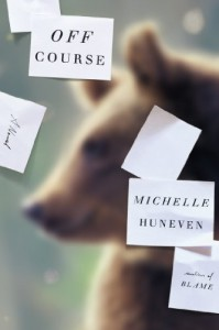Off Course: A Novel - Michelle Huneven