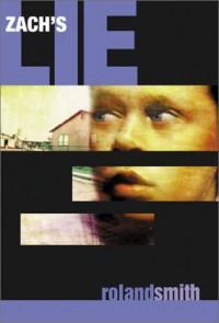 Zach's Lie - Roland Smith