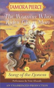 The Woman Who Rides Like a Man  - Tamora Pierce, Trini Alvarado