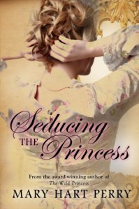 Seducing the Princess - Mary Hart Perry