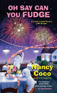 Oh Say Can You Fudge  - Nancy Coco