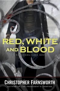 Red, White, and Blood (Nathaniel Cade, #3) - Christopher Farnsworth